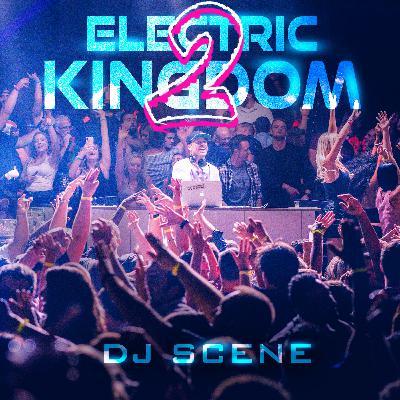 Electric Kingdom 2 (90min House Mix)