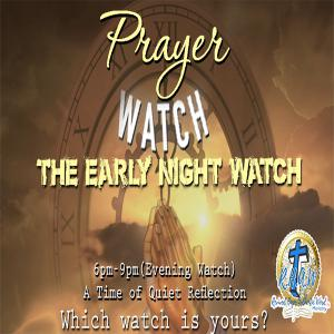 Prayer Watches - The Early Night Watch(6pm-9pm) - A Time of Quiet Reflection