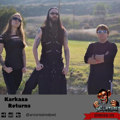 Episode 191: Karkaza - Returns