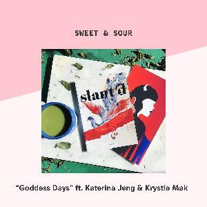 25: Goddess Days (ft. Katerina Jeng & Krystie Mak)