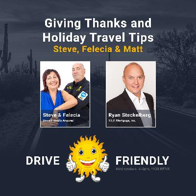 Giving Thanks and Holiday Travel Tips with Steve, Felecia and Matt