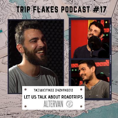 Let Us Talk About Roadtrips: Altervan (Ταξιδιωτικές συζητήσεις) #17