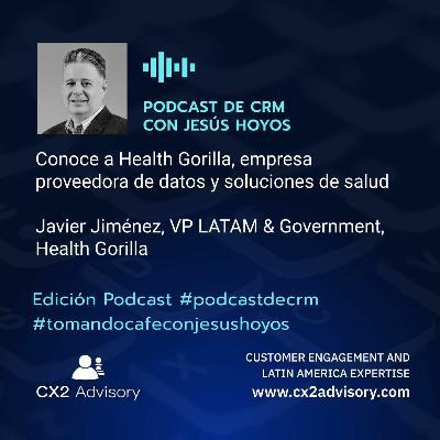 Edición Podcast - Tomando Café Con Jesús Hoyos - Health Gorilla