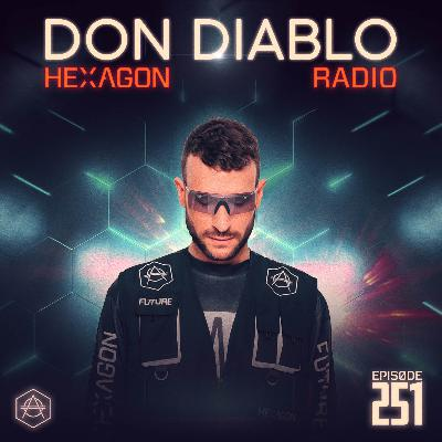 Don Diablo Hexagon Radio Episode 251