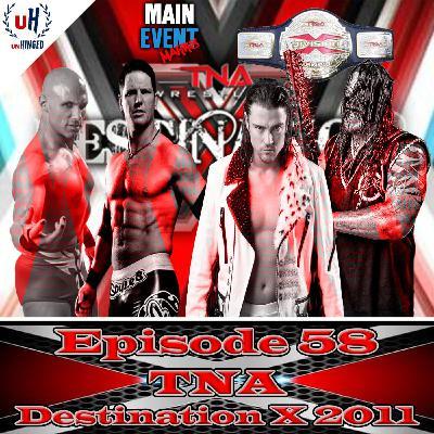 Episode 58: TNA Destination X 2011