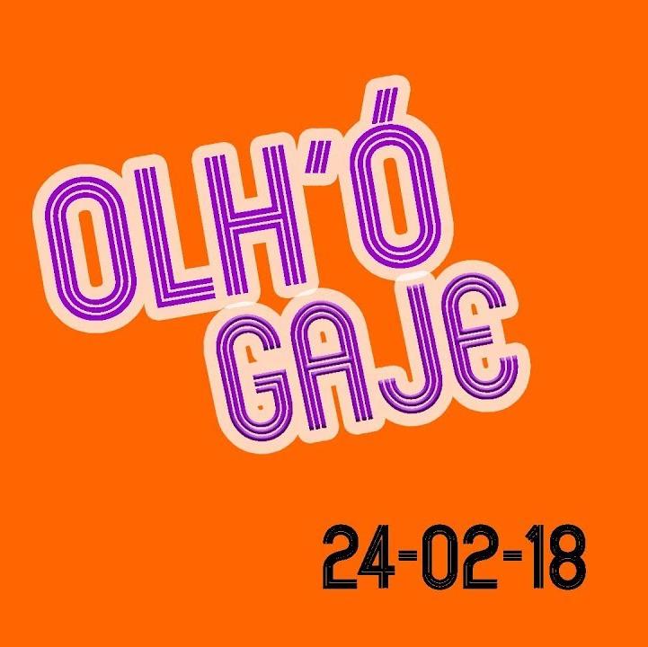 OLH'Ó GAJE ∕∕ 24-02-18