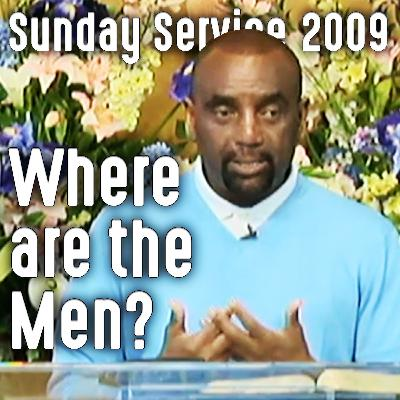Men Conforming to the World (Sunday Service 9/6/09)