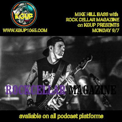 KGUP PRESENTS Mike Hill Bass with Jeff Cazanov of Rock Cellar Magazine