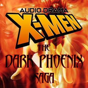What happened to X-Men the Audio Drama? Series Update 6.6.19