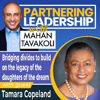 Bridging divides to build on the legacy of the daughters of the dream with Tamara Copeland | Greater Washington DC DMV Changemaker