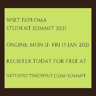 INTERPRETING WINE PODCAST TO HOST ONLINE SUMMIT FOR WSET DIPLOMA STUDENTS (JAN 11-15 ONLINE)