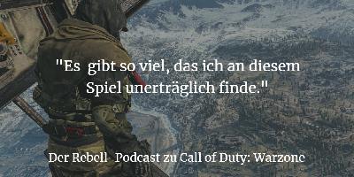 Call of Duty: Warzone - Battle Royal oder unerträglicher Loot-Shooter?