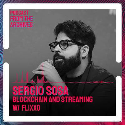 Sergio Sosa On Blockchain And Streaming With Flixxo