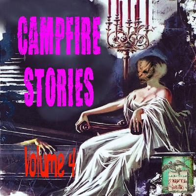 Campfire Stories | Volume 4 | Podcast E149