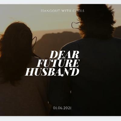 S2 EP 5 - Dear Future Husband Part 2