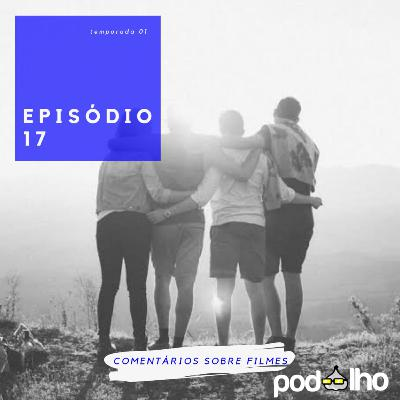PodAlho | EP 17 – Mais Que Amigos, Friends