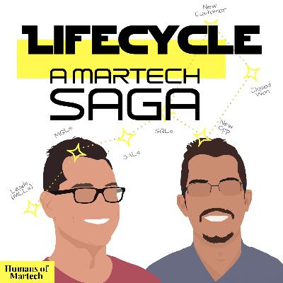 16: Lifecycle: A Martech Saga part 5: No sales people were harmed in the making of your lifecycle