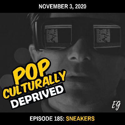 Episode 185: Sneakers