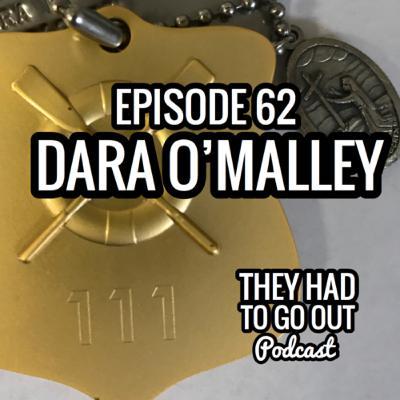 Episode 62: Dara O'Malley - BM1 - Surfman 111 - 36 MLB - 44 MLB