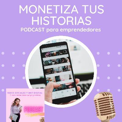 Episodio 145: Cómo monetizar tus Instagram historias!!!