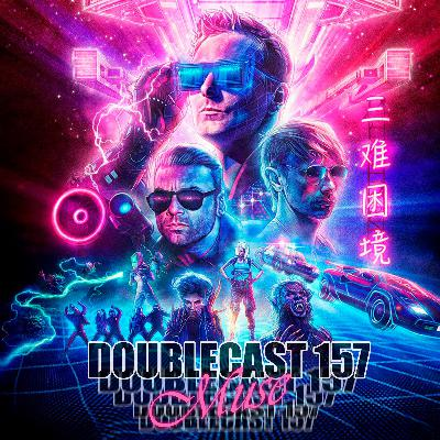 Doublecast 157 - MUSE
