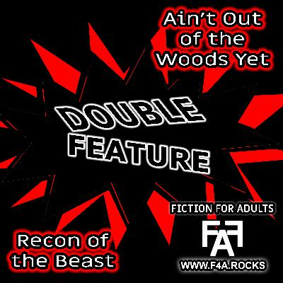 S6:E3 - DOUBLE FEATURE - Recon of the Beast - Episode 22