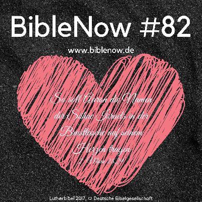 BibleNow #82: 2. Mose 28,6-30