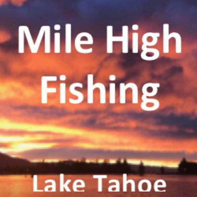 Lake Tahoe - Trophy Lake Trout & Trophy Rainbow Trout