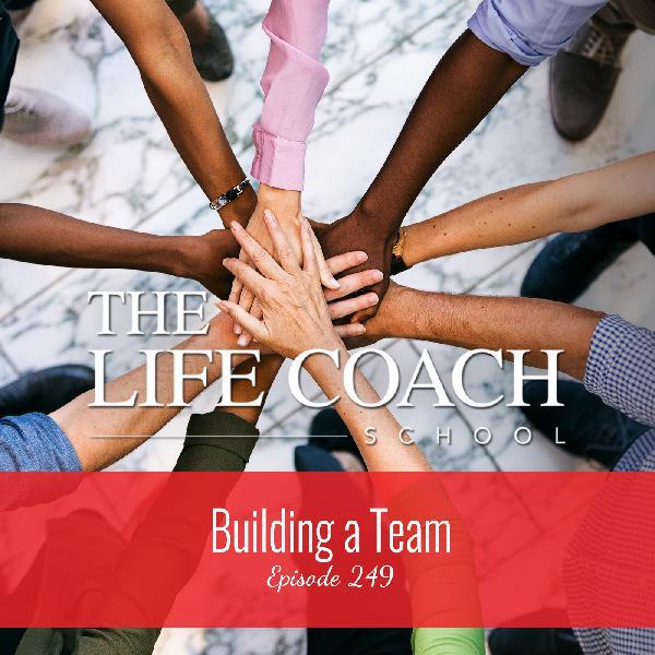 Ep #249: Building a Team