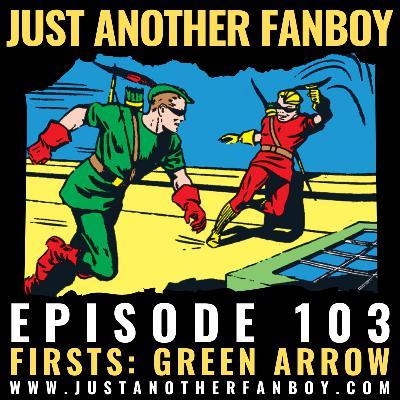 S2:E32 – Firsts: Green Arrow