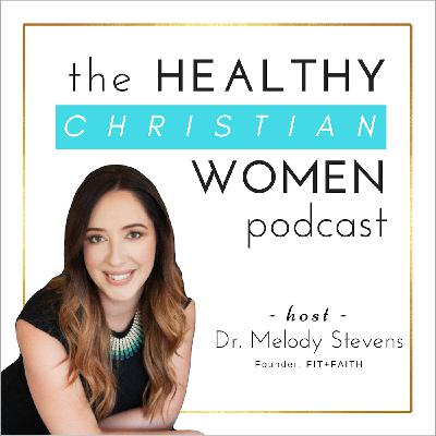 Welcome to the Healthy Christian Women Podcast!