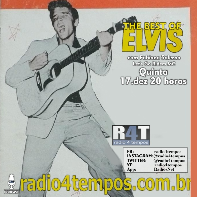 Rádio 4 Tempos - The Best of Elvis 126:Fabiana Salerno