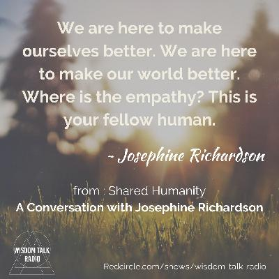 Shared Humanity: a Conversation with Josephine Richardson