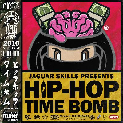 Jaguar Skills Hip-Hop Time Bomb : 2010