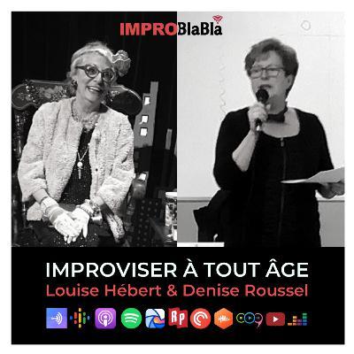 Improviser à tout âge (Louise Hébert & Denise Roussel)