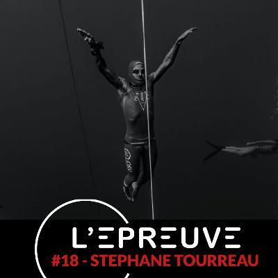 #18 - Stéphane Tourreau - Vivre sa vie en pleine présence