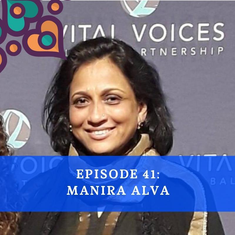 Episode 41 - Manira Alva