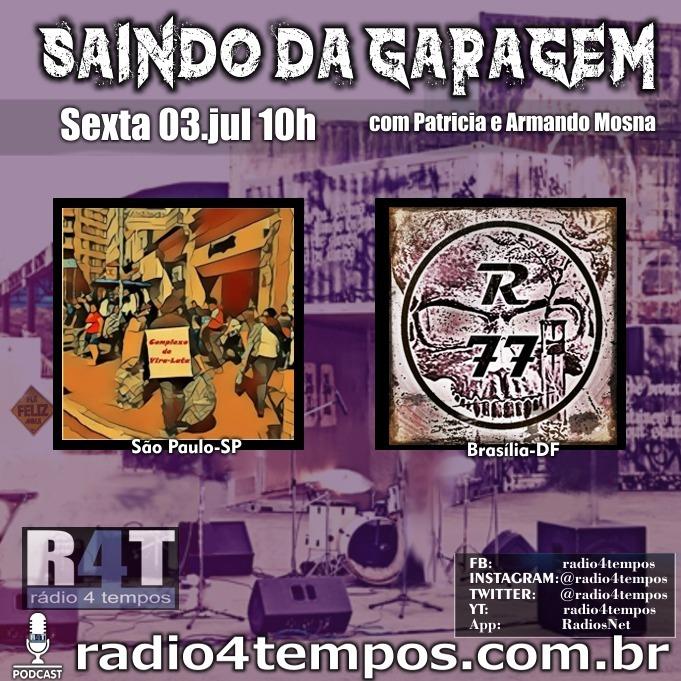 Rádio 4 Tempos - Saindo da Garagem 27:Rádio 4 Tempos