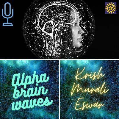 108 The Power of Alpha Brain Waves