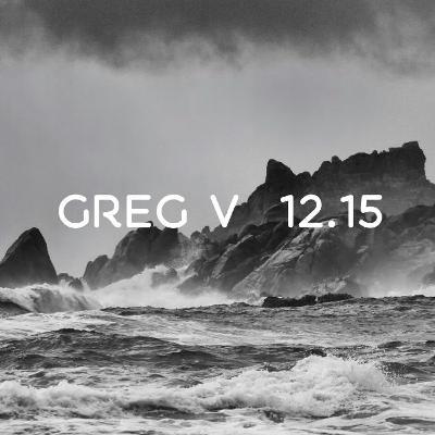Greg V  |  12.15