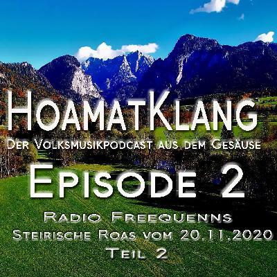 Hoamatklang_Episode_2_Steirische Roas 20.11.2020 Teil 2