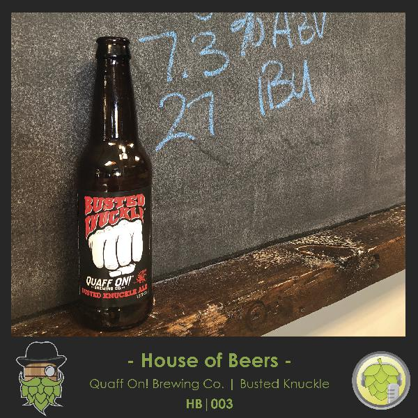 HB003: Quaff ON! Brewing Busted Knuckle