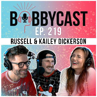 #219 - Russell Dickerson + his wife Kailey on shooting the video for 'Yours' during a Tornado Warning + Why They Broke Up For A Month + His Surprise Song Proposal