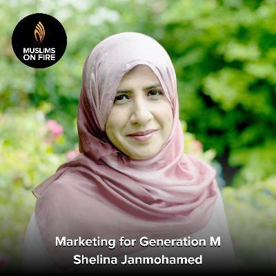 Shelina Janmohamed on Marketing to Generation M