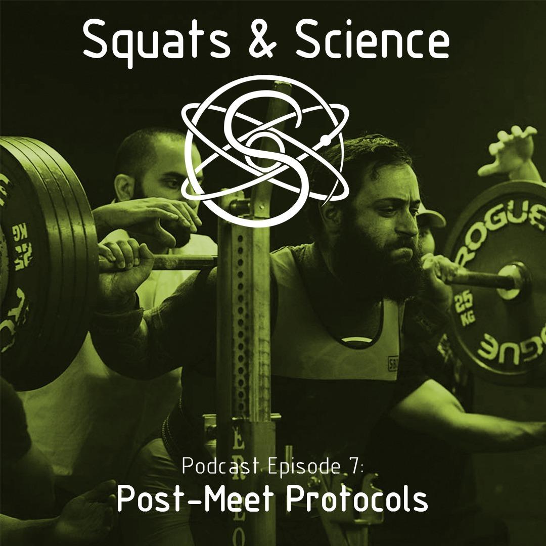 Episode 7 - Post-Meet Protocols