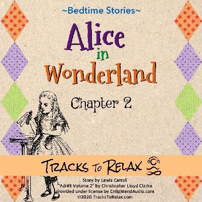 Alice In Wonderland Chapter 2 - Sleep Meditation