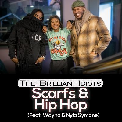 Scarfs & Hip Hop (Feat. Wayno and Nyla Symone)