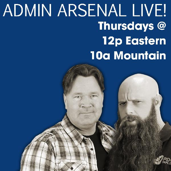 Admin Arsenal: The Live Webcast! | Listen Free on Castbox