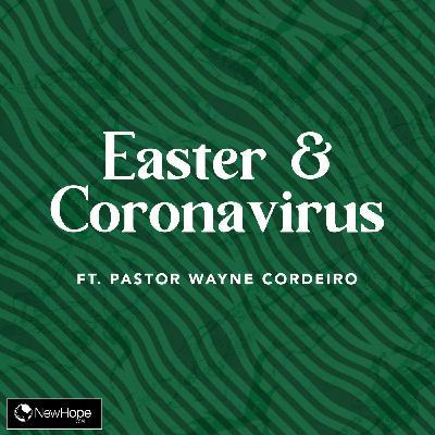 Easter & The Coronavirus