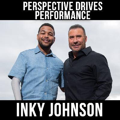 Perspective Drives Performance with Inky Johnson